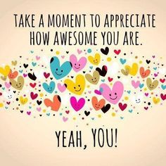 Happy monday!!!! Just take a moment to yourself to appreciate your awesomeness!!!!!!! ☆☆BA☆☆