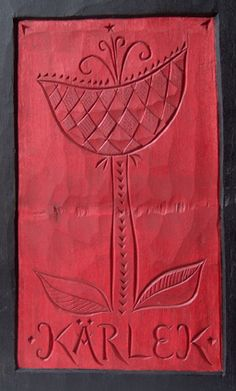 """Jogge Sundqvist """"A traditional hymnal known cases in a new version. On the back carved """"Case for starlight"""" Other indented text: """"Strength, courage and love"""" with illustrative force tulips and midwifery Axeman."""""""