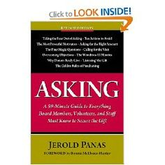 Asking: A 59-minute Guide to Everything Board Members, Volunteers, and Staff Must Know to Secure the Gift [Paperback].  List Price: $24.95  Savings: $10.29 (41%)