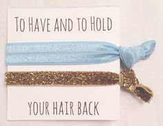 A personal favorite from my Etsy shop https://www.etsy.com/listing/252956628/bridesmaid-hair-tie-favorsto-have-baby