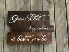 Rustic Wooden Wedding Sign Grow Old Along With by BrushLightGold