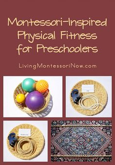 Montessori-Inspired Physical Fitness for Preschoolers (post includes Montessori Monday Link-Up Collection)