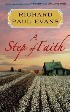 A Step of Faith ~ The Walk Series ~ Richard Paul Evans -- can't wait! :) #Richard Paul Evans -- can't wait for the final book! :)