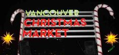 The Vancouver Christmas Market at Jack Poole Plaza in downtown Vancouver is a great place to shop and get into the festive spirit with friends in December. Vancouver Christmas Market, Christmas Events, Christmas Ideas, Canada Holiday, Downtown Vancouver, Event Calendar, Neon Signs, Marketing, Places