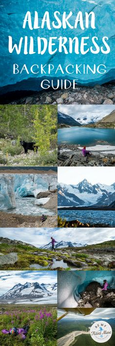 The ultimate 8 day guide to backpacking in the Alaskan wilderness. Fly into a remote national park near the Canadian border with only a guide to hike past glaciers, ice caves, mountains, moose, grizzly bears and more. Adventure travel in Alaska. | Be My Travel Muse#Alaska#Travel