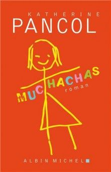 Muchachas 1 eBook by Katherine Pancol - Rakuten Kobo I Love Books, New Books, Books To Read, This Book, I Love Reading, Reading Lists, Cgi, Albin Michel, Summer Books