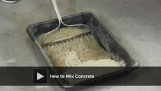 DIY Video: How to Mix Concrete. File this away for outdoor maintenance and repair projects in the spring.