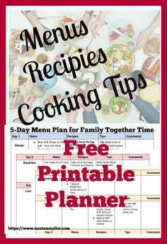 Get ready to cook lots of meals for your family. When the family comes to visit be ready with 5-days of planned meals with tips and recipes. Download a Free Printable Planner. #meals #menu #families #cooking #recipes #reunion