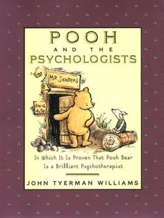 Pooh and the Psychologists        by      John Tyerman Williams,      A. A. Milne,      Ernest H. Shepard (Illustrator)