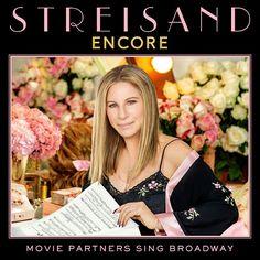 Barbra Streisand torna con Encore. Movie Partners Sing Broadway