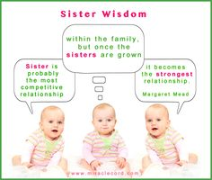 You don't know it yet, but we are going to do great things! Happy Sister's Day on August 2. www.miraclecord.com #sisters #wisdom