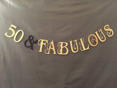 50 & Fabulous bannner, 50th birthday party decorations, Birthday Party Decor, 50th Birthday Party garland