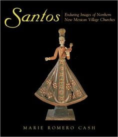 Santos: Enduring Images of Northern New Mexican Village Churches [Marie Romero Cash]. Richly illustrated with examples of eighteenth- and nineteenth-century art from northern New Mexico's village churches, Santos is an in-depth investigation into the Colonial Art, Spanish Colonial, Wooden Statues, New Mexican, Visit Mexico, Religious Icons, Sacred Art, Aurora Sleeping Beauty, Beautiful