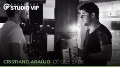 Backstage Vip - Cristiano Araújo - Cê Que Sabe (Webclipe Studio Vip)