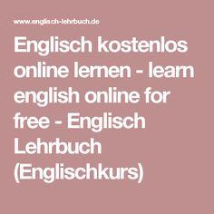 Englisch kostenlos online lernen - learn english online for free - Englisch Lehrbuch (Englischkurs)