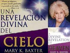 Revelacion Divina del Cielo - Mary Baxter