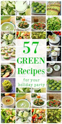 57 GREEN RECIPES for Your Holiday Party!  Whether you're celebrating St. Patrick's Day, the Grinch, or your favorite sports team, we've got all the GREEN FOOD RECIPES you'll ever need! :-D