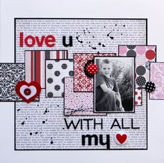 LOVE YOU WITH ALL MY HEART scrapbook layout by Stacey Apps #diy #crafts #wedding www.BlueRainbowDesign.com