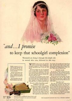 "Palmolive Company's Palmolive Soap – ""and...I promise to keep that schoolgirl complexion"" (1927)"