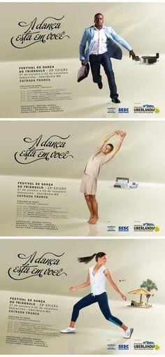 Campanha criada para a 23ª edição do Festival de Dança do Triângulo, realizado pela Prefeitura Municipal de Uberlândia-MG.