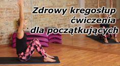Zdrowy kręgosłup - ćwiczenia dla początkujących