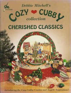 pictures of debbie mitchell painting | Cozy Cubby Collection Cherished Classics - Debbie Mitchell - OOP