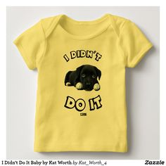 I Didn't Do It Baby by Kat Worth Lap T-Shirt