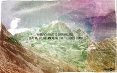 """""""The LORD is my rock, my fortress and my deliverer; my GOD is my rock, in whom I take refuge. He is my shield and the horn of my salvation, my stronghold."""" --Psalm 18:2 [NIV]"""