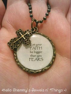 FAITH Quote Necklace  Let your FAITH be bigger than your FEARS. by HelloShammys, $18.00