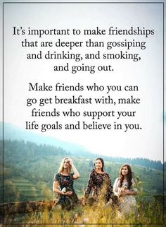 Quotes Friendship doesn't mean going out to clubs, partying and than catching up when you have to party again, friendship is when you can have breakfasts together deeper conversations, understanding and believing.