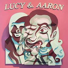 Lucy And Aaron Lucrecia Dalt Aaron Dilloway Album