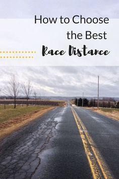 From the 5k to the marathon, here's what you need to consider when it comes to signing up for races and finding the one that is best for you!