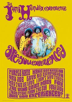 Poster for 'Are You Experienced?' (released 1966) by The Jimi Hendrix Experience. Unusual as all the LP's song titles are included, written in psychedelic lettering