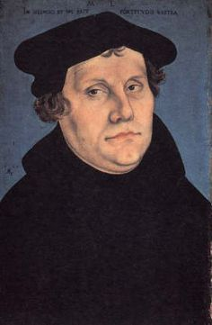 Martin Luther -- I've learned to not believe everything you read the first time.  I was wrong about you.