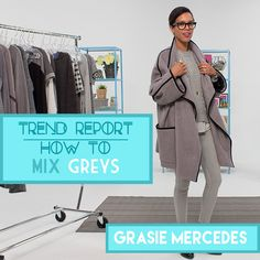 Trend Report: How To Mix Greys with Grasie Mercedes