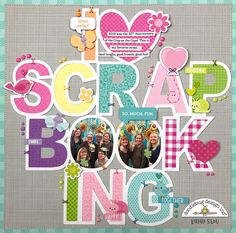 Do you ❤ Scrapbooking?! Us too! Celebrate your love of crafting with a fun and colorful scrapbook layout featuring a  variety of beautiful Doodlebug Design Collections! #springscrapbooklayouts #scrapbookideas #scrapbook #scrapbookinglayouts #scrapbooking #springcrafts #summerscrapbooklayouts