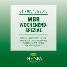 MBR WOCHENEND-SPEZIAL *** Make an appointment for your MBR Facial now for the special price of 60€. Only available between 01. - 02. August.  Book now: 069 215 908 or thespa@steigenberger.com