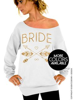 "Use coupon code ""pinterest"" Bride Sweatshirt. Bride Tribe. White Slouchy Oversized Sweatshirt. Bachelorette Party Sweatshirts. Black Gold Pink Silver Ink Available by DentzDesign"