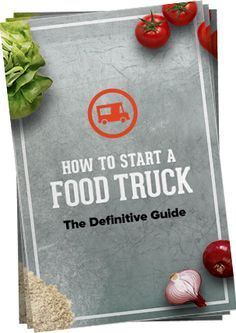 How to Start a Food Truck My friends if anyone of u have this idea on mind...then hell ya check em out!