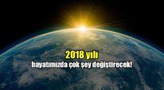 Bilgi ve Paylaşımın Adresi: 2018 yılı hayatımızda çok şeyi değiştirecek!