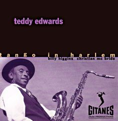 Teddy Edwards with Billy Higgins and Christian Mc Bride recorded at Ornette Coleman's Studios.