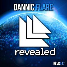 Flare - Dannic  Revealed Recordings REVR047