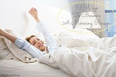 19 Ways To Become A Morning Person