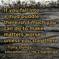 Sage advice from Coach Positive Mantras, Positive Thoughts, Camp Quotes, Life Quotes, Tony Dungy, Life Challenges, Interesting Quotes, Spiritual Quotes, Motivation Inspiration