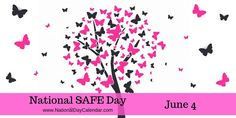 National SAFE Day - June 4 June 4th and National SAFE Day holds the power to prevent tragedy from repeating itself.  One in every three households in the United States has a gun stored somewhere inside.  The Brooklynn Mae Mohler Foundation is committed to ending senseless child deaths through education of responsible gun ownership, and empowering parents to ask about guns where their children visit.