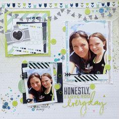Honestly, I love you, everyday - Scrapbook.com