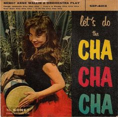 Let's Do The Cha Cha Cha - Bengt Arne Wallin & Orchestra. 1959