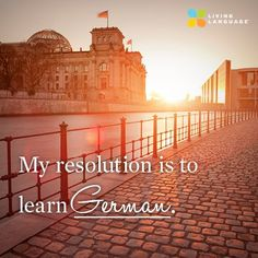 My resolution is to learn German.