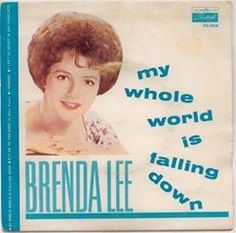 Brenda Lee - My Whole World Is Falling Down (Picture Sleeve)