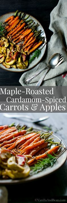 Serve warm or chilled as a side or snack, Maple-Roasted Cardamom-Spiced Carrots and Apples recipe are slightly sweet, with just a hint of warm spices and herbs. Vegan + GF